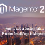 How to Add a Custom Tab to Product Detail Page in Magento 2