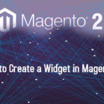How to Create a Widget in Magento 2
