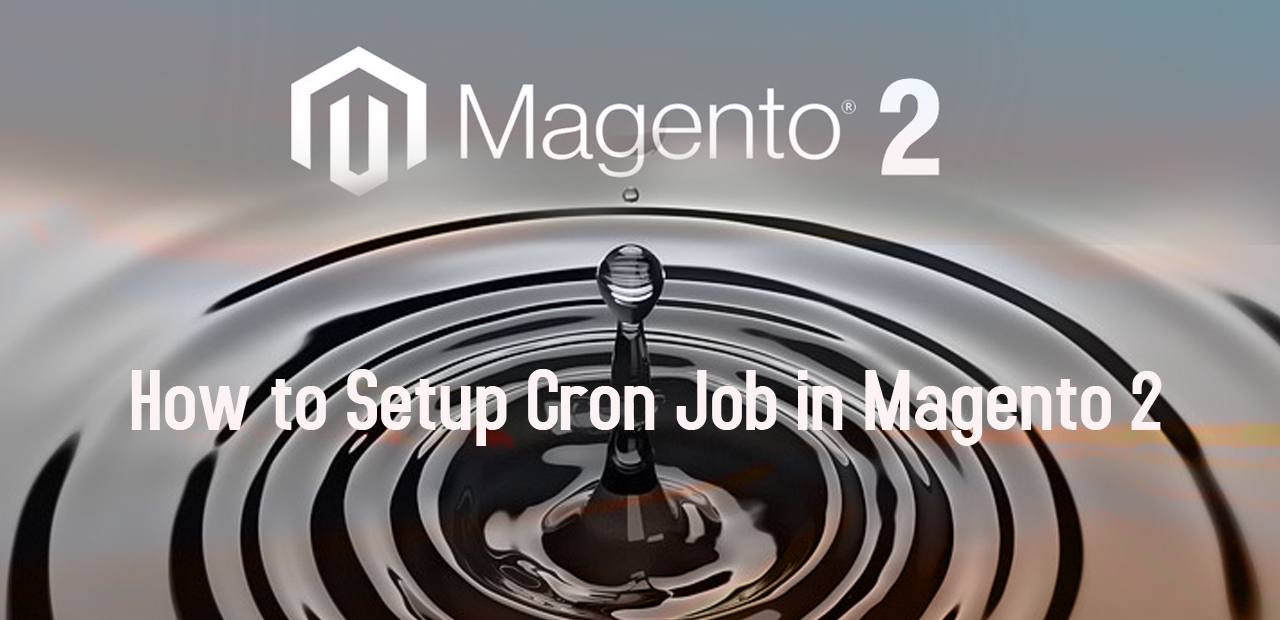 How to Setup Cron Job in Magento 2 Store