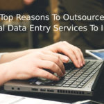 Top Reasons To Outsource Legal Data Entry Services To India